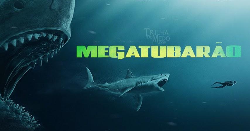 MEGATUBARÃO: filme sobre monstro assustador ganha trailer incrível; assista